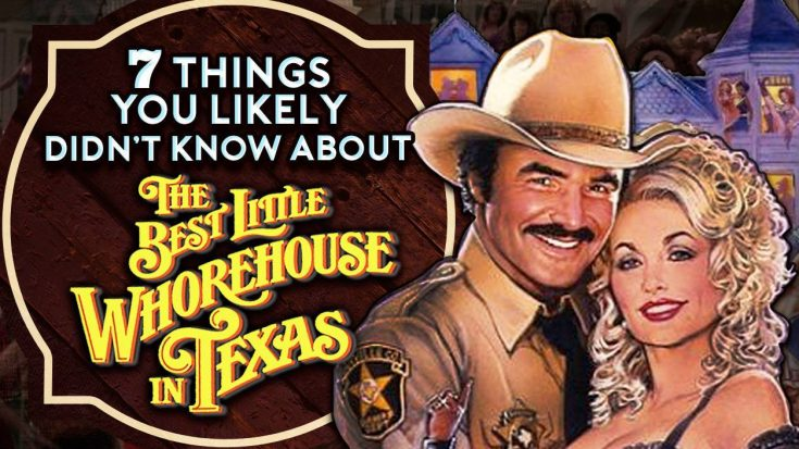 7 Things You Likely Didn't Know About 'The Best Little Whorehouse In Texas'