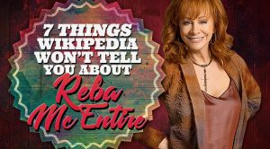 7 Things Wikipedia Won't Tell You About Reba McEntire