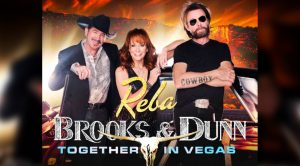 Reba McEntire, Brooks & Dunn Extend Las Vegas Residency – 24 More Shows In 2020