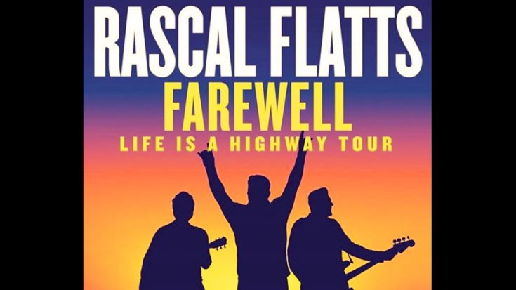 "Rascal Flatts Add 11 New Stops To ""Farewell"" Tour – Last Show Will Be In Nashville"