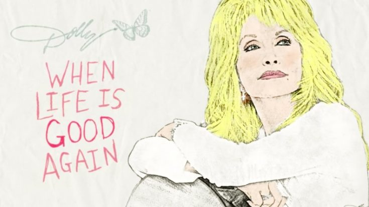 """Dolly Parton's New Song, """"When Life Is Good Again,"""" Was Inspired By The Coronavirus Pandemic 