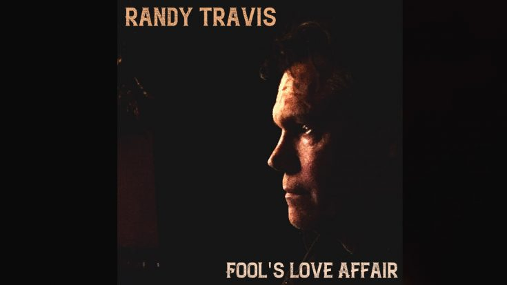 """Randy Travis Releases 1st New Single Since 2013, Titled """"Fool's Love Affair"""" 