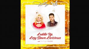 Michael Bublé Joins Dolly Parton On New Holiday Love Song