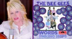 "Dolly Parton & Barry Gibb Create New Version Of Bee Gees' ""Words"""