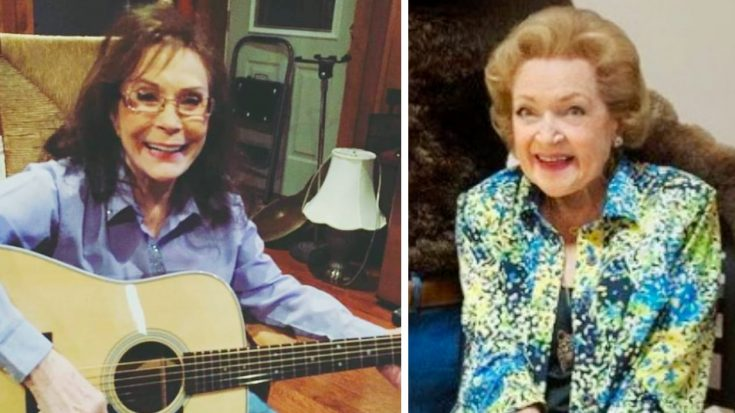"""Loretta Lynn Sends Birthday Message To Betty White: """"We All Adore You"""" 