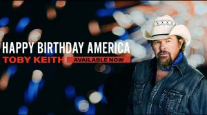 """Toby Keith Sings """"Happy Birthday"""" To """"Whatever's Left Of"""" America"""